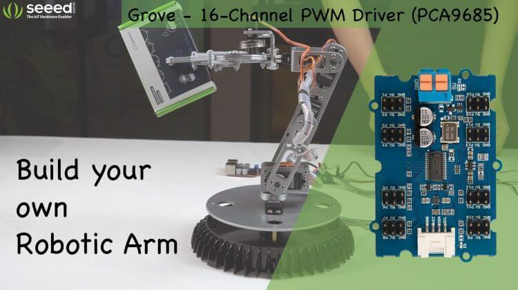Introduce Grove - 16-Channel PWM Driver (PCA9685) and control your own Robotic Arm!
