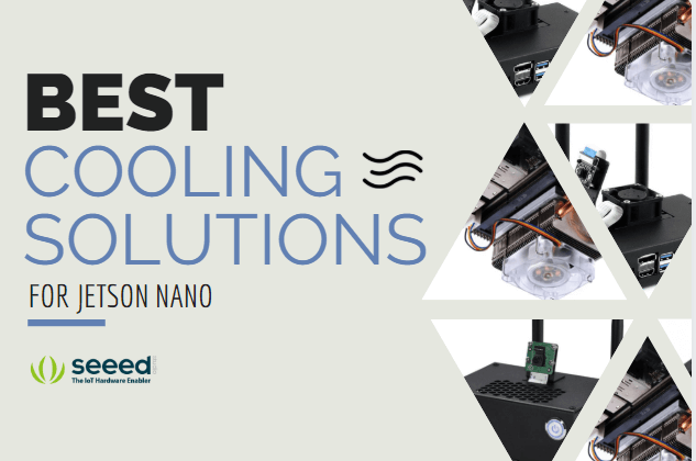Best Cooling Solutions for your Jetson Nano