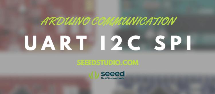 Arduino Communication Peripherals: UART, I2C and SPI
