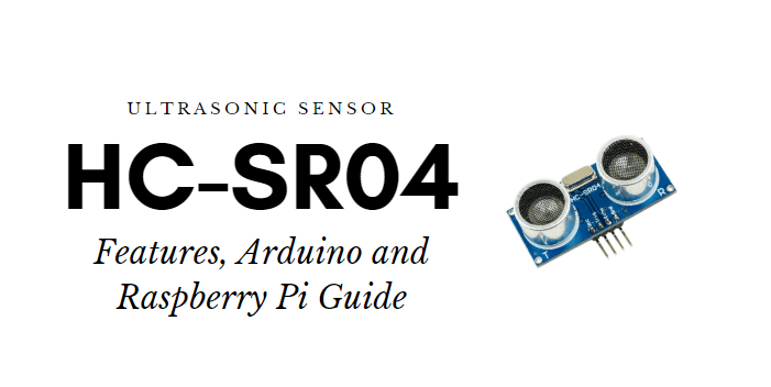 HC-SR04 Arduino and Raspberry Pi Guide