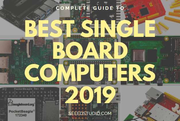 Best Single Board Computers of 2019
