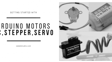 Getting Started with Arduino Motors - DC, Stepper, Servo Motor