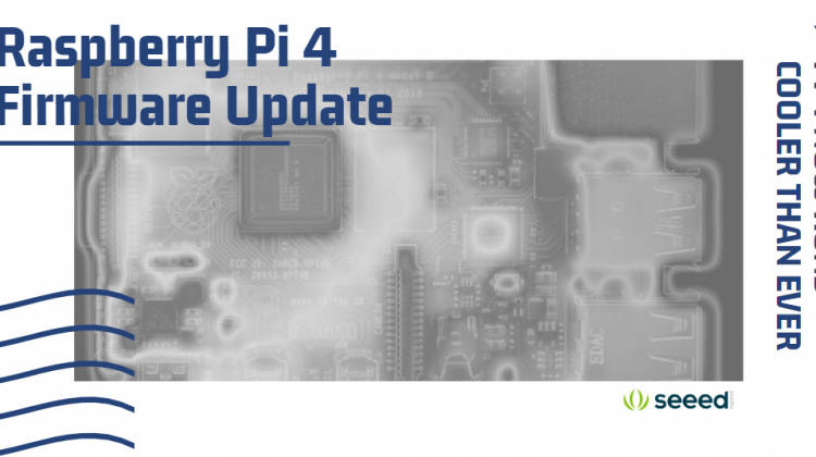 Raspberry Pi 4 Firmware Update - Pi 4 Now Runs Cooler Than Ever