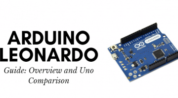 Arduino Leonardo Guide - Overview and Uno Comparison