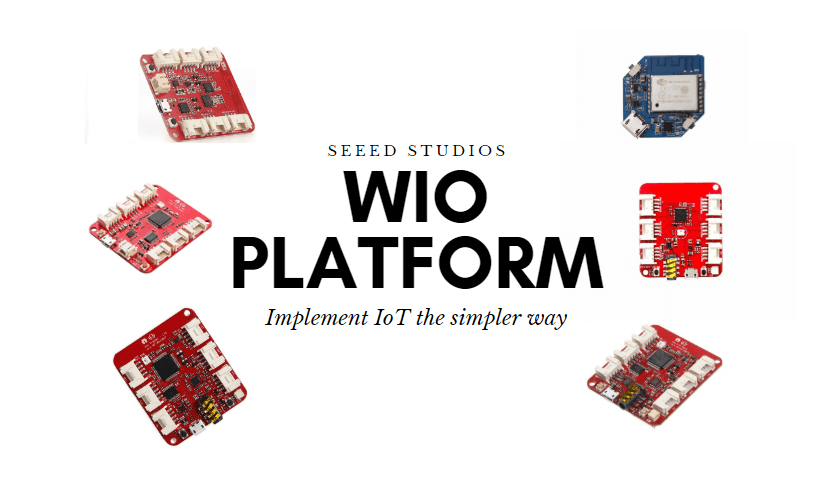 Wio platform, implement IoT the simple way