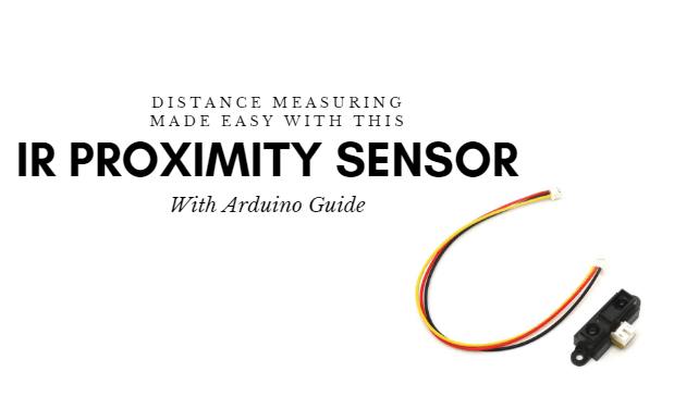 Distance measuring made easy: IR Proximity sensor with Arduino