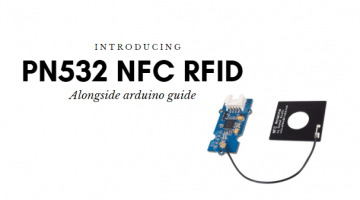 Introducing PN532 NFC RFID with Arduino Guide