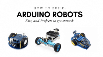 How to build Arduino robots: Kits and Projects to get started