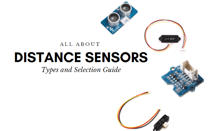 Distance sensors: Types and Selection Guide