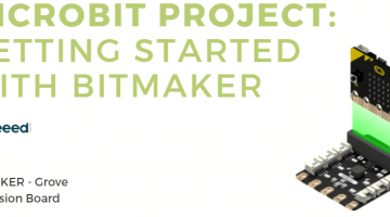 Micro:bit Project - Getting Started with Bitmaker