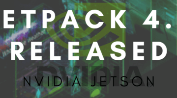 Jetpack 4.3 released for your Jetson Modules