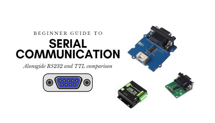 serial communication guide RS232 vs TTL