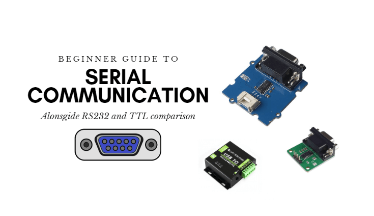Guide to serial communication, RS232 vs TTL