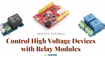 Arduino Tutorial: Control High Voltage Devices with Relay Modules