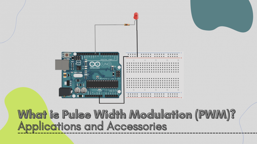 What is Pulse Width Modulation (PWM)? Applications and Accessories