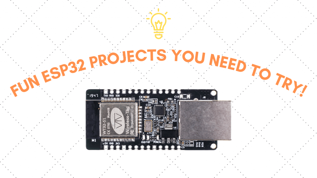 Fun ESP32 Projects you need to try!